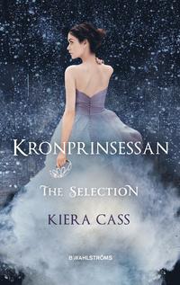 Kronprinsessan by Kiera Cass