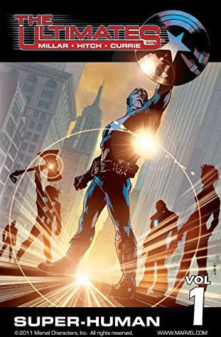 The Ultimates, Volume 1: Super-Human by Andrew Currie, Mark Millar, Bryan Hitch