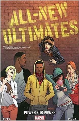 All-New Ultimates, Volume 1: Power for Power by Amilcar Pinna, Michel Fiffe