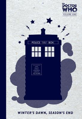 Doctor Who Series 1: Winter's Dawn, Season's End by Blair Shedd, Tony Lee, Jonathan L. Davis, Al Davison, Matthew Dow Smith, Kelly Yates