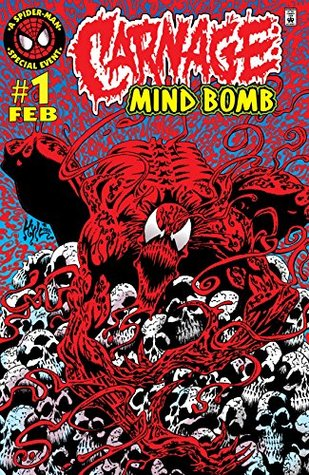 Carnage: Mind Bomb #1 by Kyle Hotz, Warren Ellis
