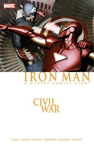 Civil War: Iron Man by Charles Knauf, Patrick Zircher, Mike Perkins, Brian Michael Bendis, Christos Gage, Daniel Knauf, Alex Maleev, Jeremy Haun