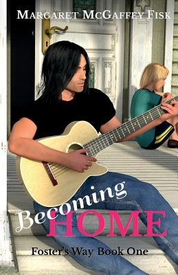 Becoming Home by Margaret McGaffey Fisk