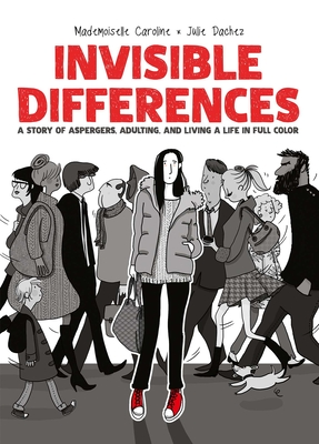 Invisible Differences by Julie Dachez