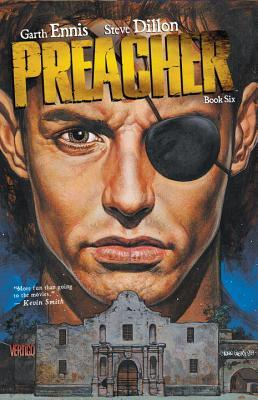 Preacher, Book Six by Steve Dillon, Garth Ennis