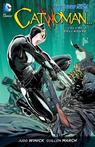 Catwoman, Vol. 2: Dollhouse by Adriana Melo, Judd Winick, Guillem March
