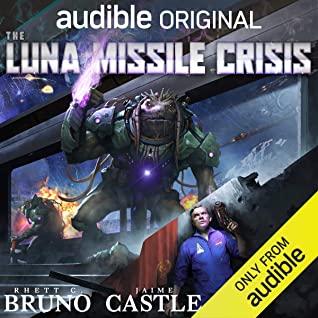 The Luna Missile Crisis by Ray Porter, Jaime Castle, Rhett C. Bruno