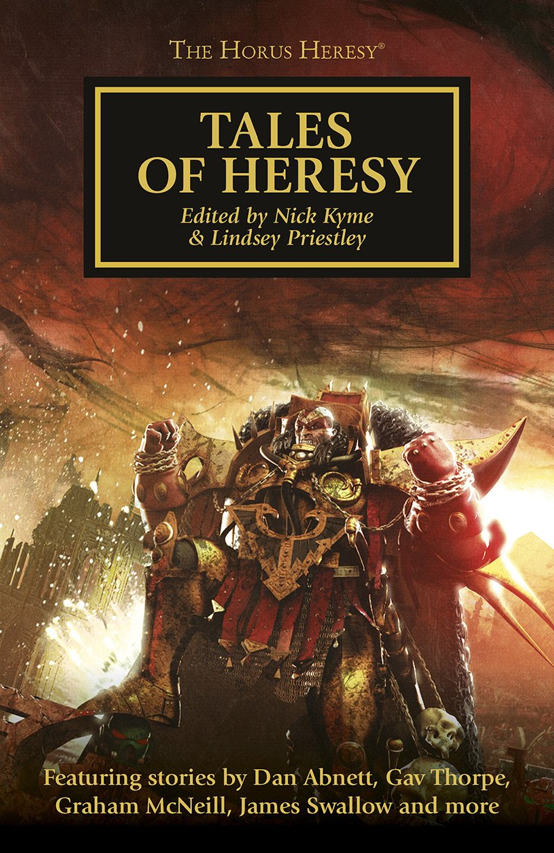 Tales of Heresy by Nick Kyme, Lindsey Priestley