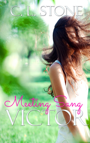 Meeting Sang: Victor by C.L. Stone