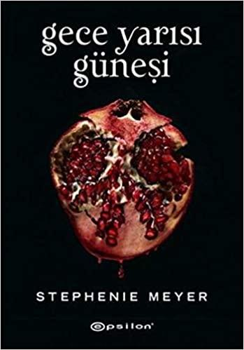 Gece Yarısı Güneşi by Stephenie Meyer