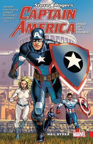 Captain America: Steve Rogers, Vol. 1: Hail Hydra by Nick Spencer, Javier Pina, Jesus Saiz, Miguel Sepúlveda