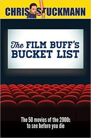 The Film Buff's Bucket List by Scott Mantz, Chris Stuckmann