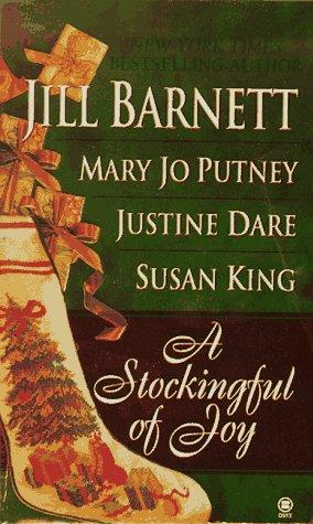 A Stockingful of Joy by Justine Dare, Jill Barnett, Susan King, Mary Jo Putney