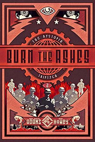 Burn the Ashes by John Joseph Adams, Hugh Howey