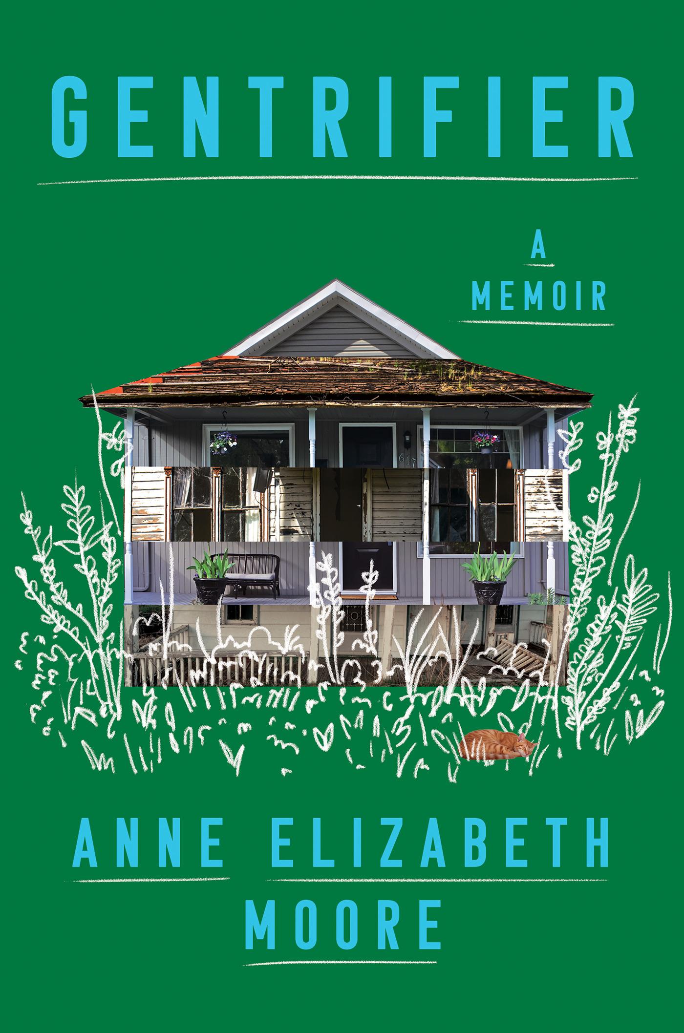 Gentrifier: A Memoir by Anne Elizabeth Moore