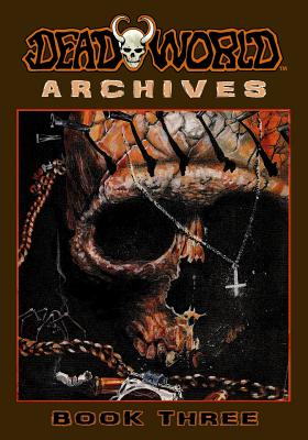 Deadworld Archives: Book Three by Gary Reed, Jack Herman