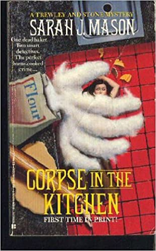 Corpse in the Kitchen by Sarah J. Mason
