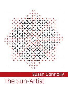 The Sun-Artist by Susan Connolly