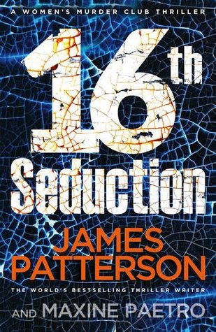 16th Seduction by Maxine Paetro, James Patterson