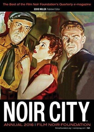 Noir City Annual, No. 9 by Eddie Muller