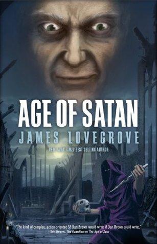 Age of Satan by James Lovegrove