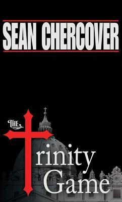 The Trinity Game by Sean Chercover