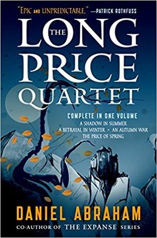 The Long Price Quartet: The Complete Quartet by Daniel Abraham