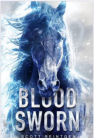 Blood Sworn by Scott Reintgen