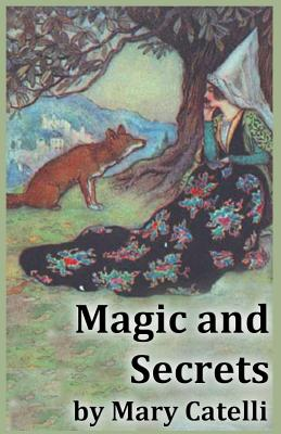 Magic And Secrets by Mary Catelli