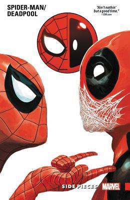 Spider-Man/Deadpool, Vol. 2: Side Pieces by Paul Scheer, Scott Aukerman, Reilly Brown, Nick Giovannetti, Scott Koblish, Penn Jillette, Todd Nauck, Gerry Duggan