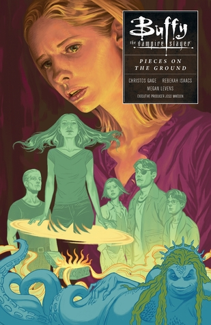 Buffy the Vampire Slayer: In Pieces on the Ground by Rebekah Isaacs, Christos Gage, Joss Whedon, Megan Levens