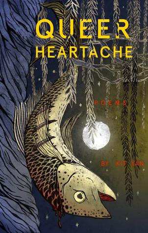 Queer Heartache by Kit Yan