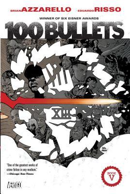100 Bullets, Book Five by Brian Azzarello
