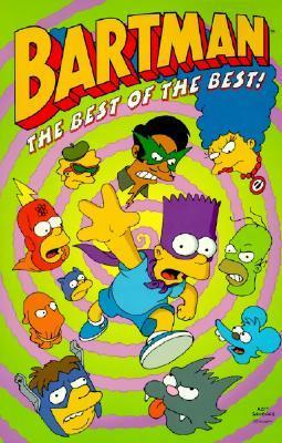 Bartman: The Best of the Best! by Matt Groening