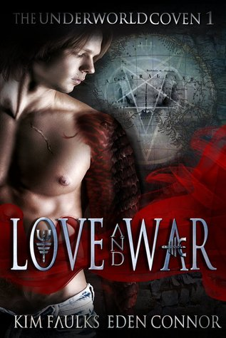 Love and War Part 1 by Kim Faulks, Eden Connor