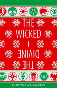 The Wicked + The Divine: Christmas Annual #1 by Jamie McKelvie, Rachael Stott, Chynna Flores, Matt Wilson, Carla Speed McNeil, Kieron Gillen, Kris Anka, Emma Vieceli