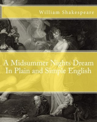 A Midsummer Nights Dream in Plain and Simple English by BookCaps, William Shakespeare