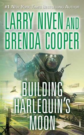 Building Harlequin's Moon by Brenda Cooper, Larry Niven