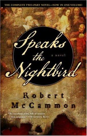 Speaks the Nightbird by Robert R. McCammon