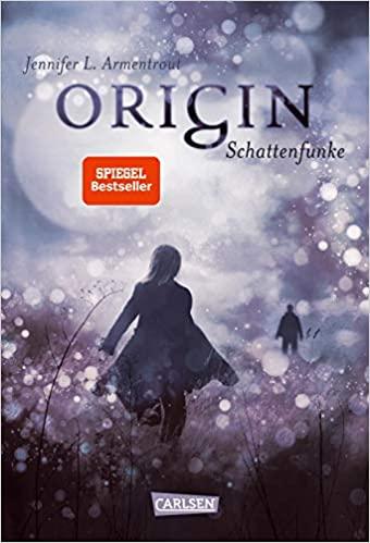 Origin - Schattenfunke by Jennifer L. Armentrout