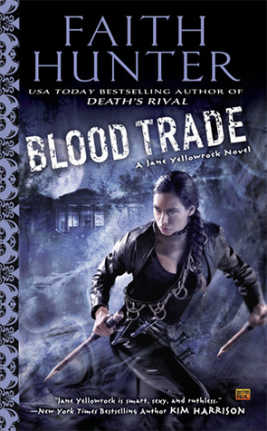 Blood Trade by Faith Hunter