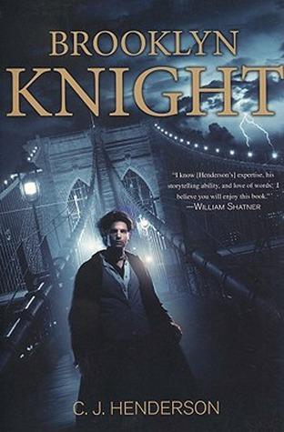 Brooklyn Knight by C.J. Henderson