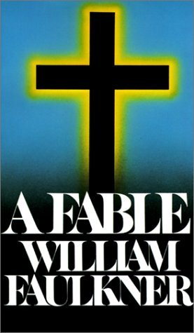 A Fable by William Faulkner