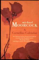 A Cornelius Calendar by Michael Moorcock