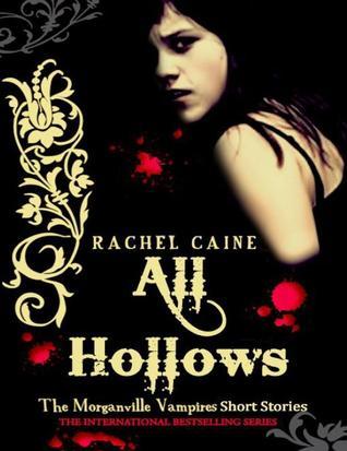 All Hallows by Rachel Caine
