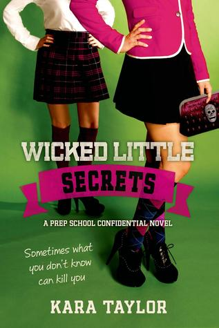 Wicked Little Secrets by Kara Taylor, Kara Thomas