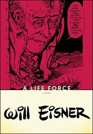 A Life Force by Will Eisner