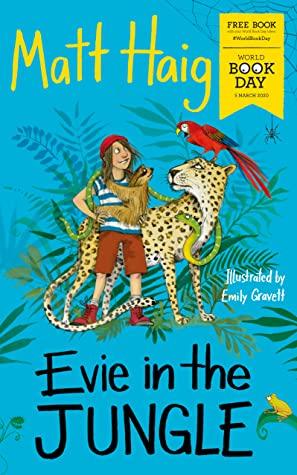 Evie in the Jungle by Matt Haig