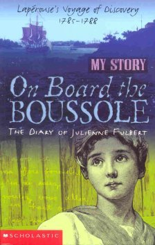 On Board the Boussole: The Diary of Julienne Fulbert, Laperouse's Voyage of Discovery, 1785-1788 by Christine Edwards
