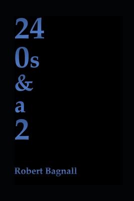 24 0s & a 2 by Robert Bagnall